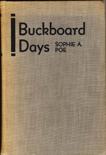 Buckboard Days. by  Sophie A. Poe