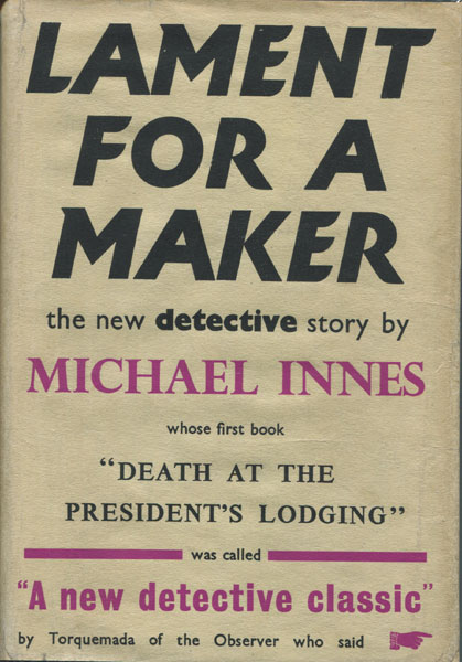Lament For A Maker. A Detective Story by Michael Innes