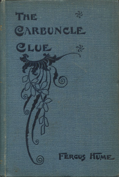 The Carbuncle Clue by Fergus Hume