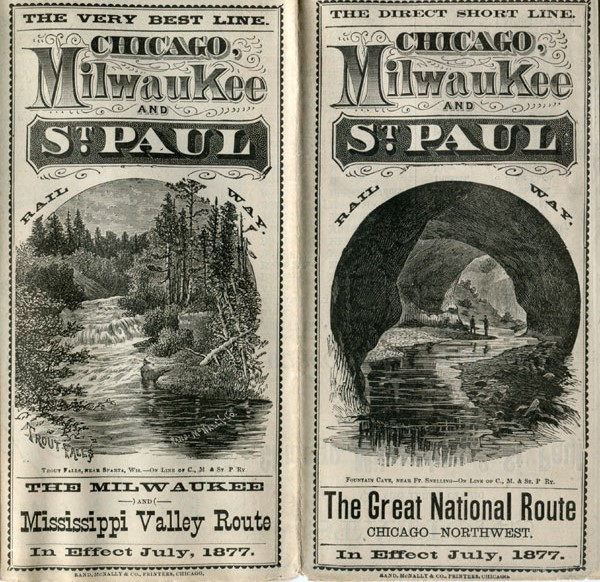 The Direct Short Line. Chicago, Milwaukee And St. Paul Railway. The Great National Route. Chicago - Northwest. In Effect July, 1877 Chicago, Milwaukee And St. Paul Railway