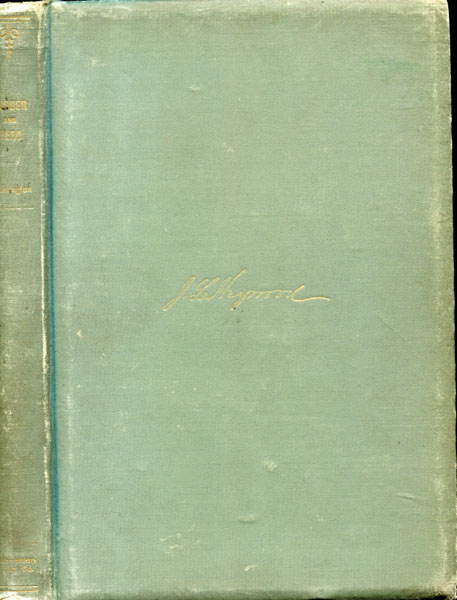 Robber And Hero, The Story Of The Raid On The First National Bank Of Northfield, Minnesota, By The James-Younger Band Of Robbers, In 1876 by  George Huntington