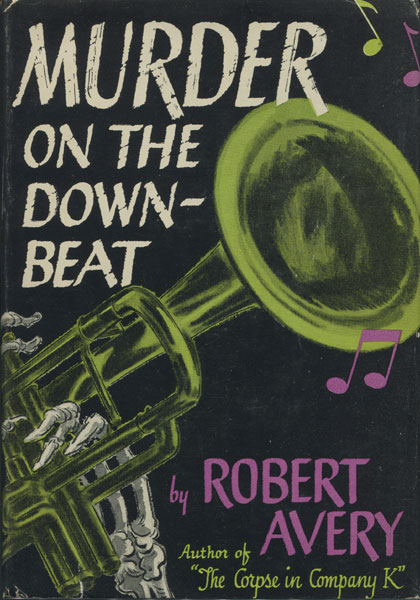 Murder On The Downbeat by  Robert Avery