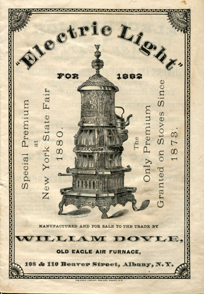 Electric Light For 1882, Manufactured And For Sale To The Trade By William Doyle, Old Eagle Air Furnace by William Doyle