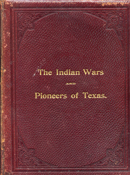 Indian Wars And Pioneers Of Texas by  John Henry Brown