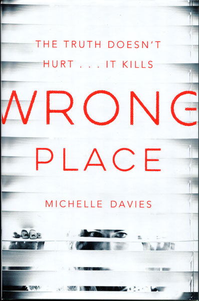 Wrong Place by  Michelle Davies