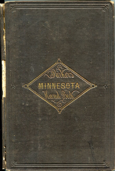 The Minnesota Handbook For 1856-7. With A New And Accurate Map by  Nathan H. Parker