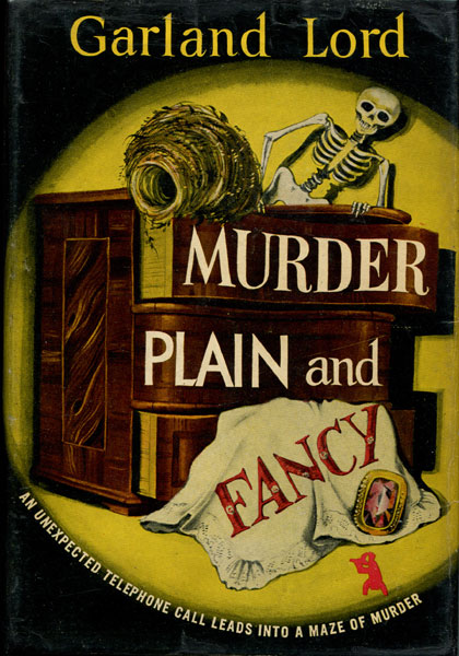Murder Plain And Fancy. by  Garland Lord