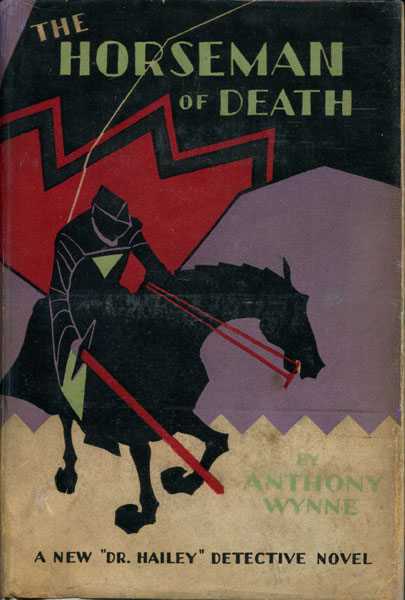 The Horseman Of Death by Anthony. Wynne