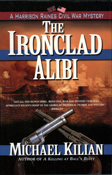 The Ironclad Alibi by  Michael Kilian