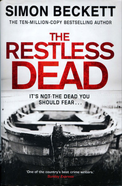 The Restless Dead by  Simon Beckett