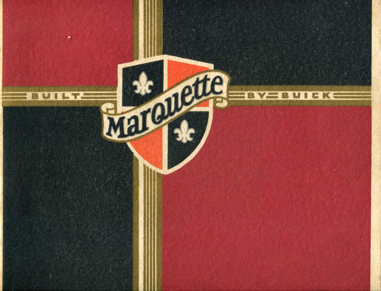 Marquette, Built By Buick by Buick Motor Company