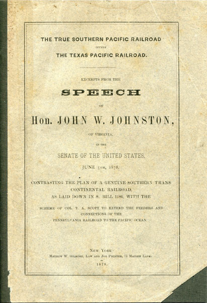 The True Southern Pacific Railroad Versus The Texas Pacific