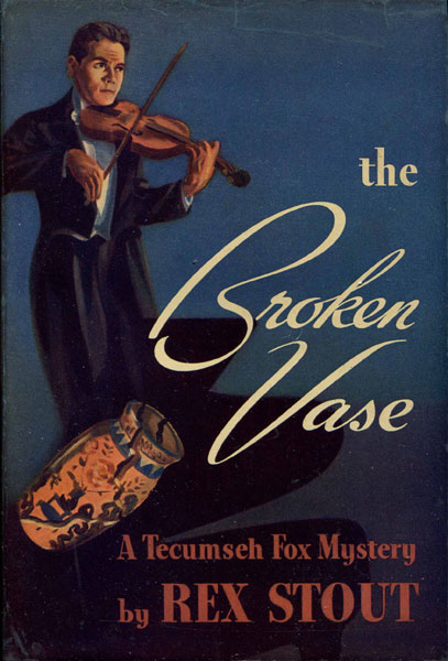The Broken Vase. by  Rex. Stout