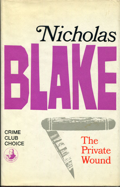 The Private Wound by  Nicholas Blake
