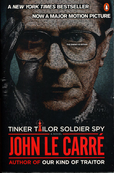 Tinker Tailor Soldier Spy. by John. Le Carre