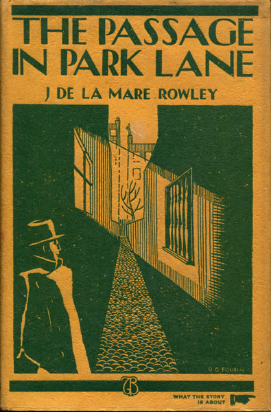 The Passage In Park Lane by  J. De La Mare Rowley