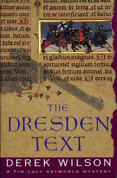 The Dresden Text by  Derek Wilson