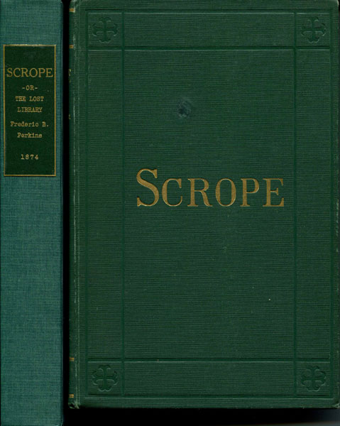 Scrope; Or, The Lost Library. A Novel Of New York And Hartford by  Frederic B. Perkins