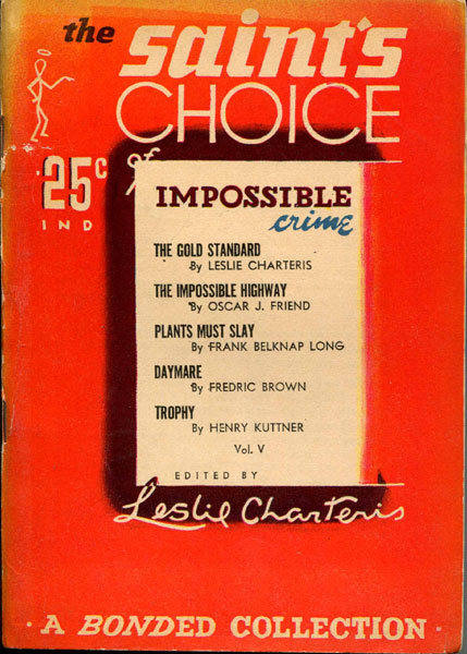 The Saint's Choice Of Impossible Crime  Leslie Charteris [Edited By]