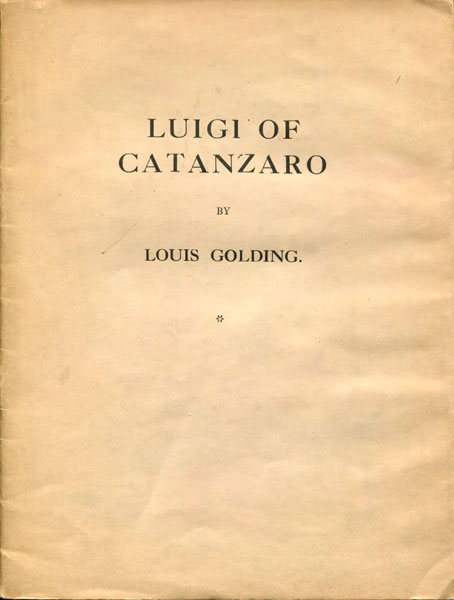 Luigi Of Catanzaro. by  Louis. Golding