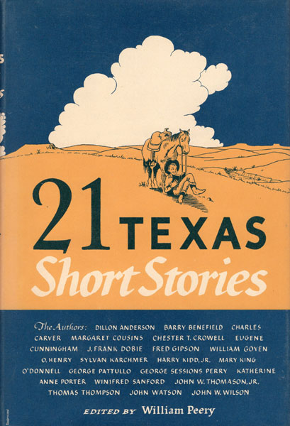 21 Texas Short Stories.  William Peery [Edited By]