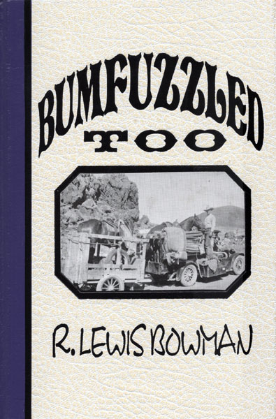 Bumfuzzled Too by  R. Lewis. Bowman