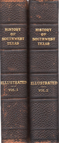 A Twentieth Century History Of Southwest Texas. Two Volumes by Various Authors.