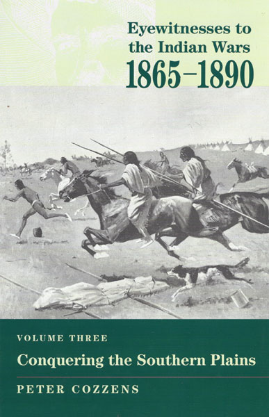 Eyewitnesses To The Indian Wars, 1865-1890. Volume I: The Struggle For Apacheria  Peter Cozzens [Edited By]