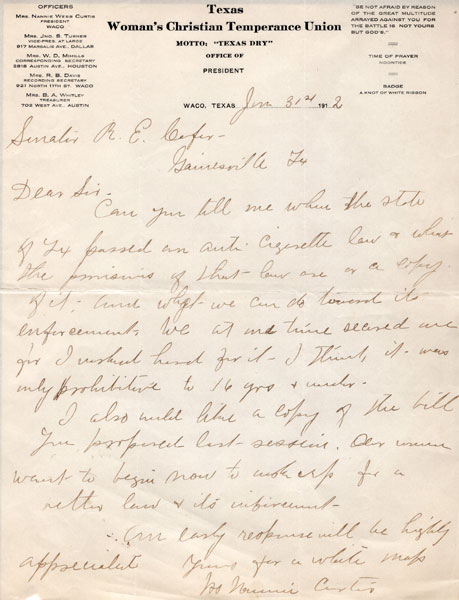 "One Page Holograph Letter. Texas Woman's Christian Temperance Union. Motto: ""Texas Dry""  Mrs. Nannie Webb  Curtis [President]"