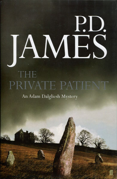 The Private Patient. by  P. D. James