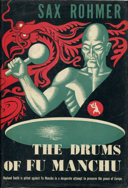 The Drums Of Fu Manchu by Sax Rohmer