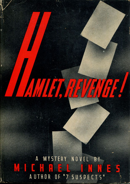Hamlet, Revenge! A Story In Four Parts by  Michael Innes
