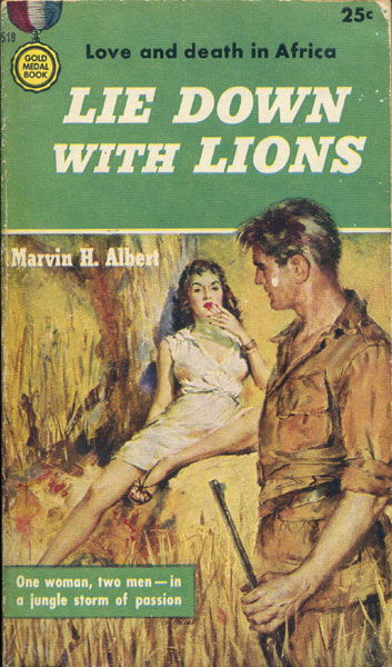 Lie Down With Lions by Marvin H. Albert