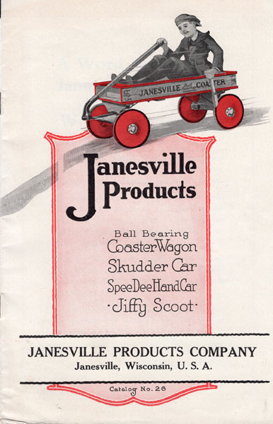 Janesville Products. Ball Bearing, Coaster Wagon, Skudder Car, Speedee Handcar, Jiffy Scoot. Catalog No. 26. Janesville Products Company - Janesville, Wisconsin, U.S.A.