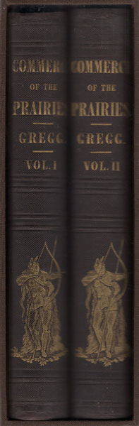Commerce Of The Prairies: Or The Journal Of A Santa Fe Trader, During Eight Expeditions Across The Great Western Prairies, And A Residence Of Nearly Nine Years In Northern Mexico. Illustrated With Maps And Engravings. Two Volumes by  Josiah Gregg