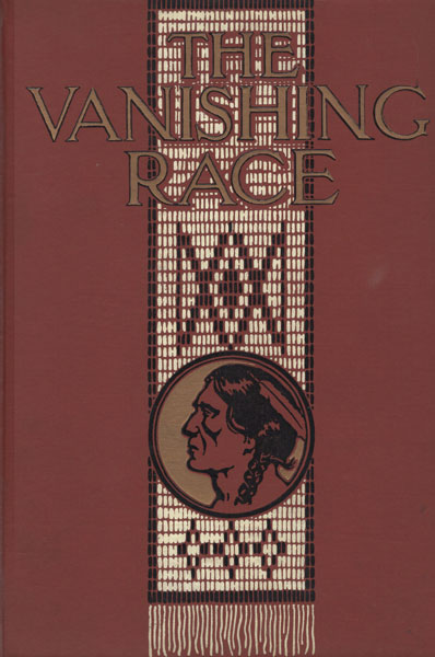 The Vanishing Race, The Last Great Indian Council. A Record In Picture And Story Of The Last Great Indian Council, Participated In By Eminent Indian Chiefs From Nearly Every Indian Reservation In The United States, Together With The Story Of Their Lives As Told By Themselves --- Their Speeches And Folklore Tales --- Their Solemn Farewell And The Indians' Story Of The Custer Fight  Dr. Joseph K.  Dixon [Written And Illustrated By]