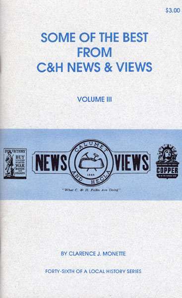 Some Of The Best From C & H News And Views. Volume Iii by Clarence J. Monette