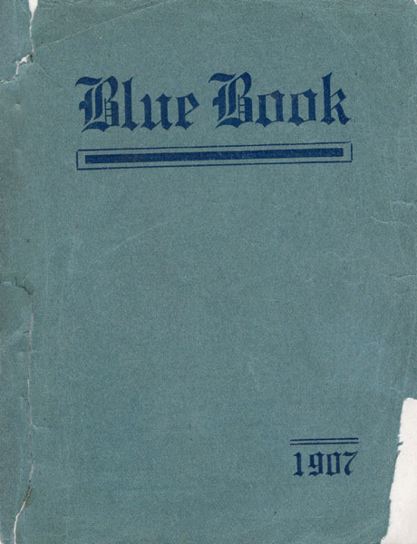Blue Book 1907 [Cover Title] by C. C. C. Club And Two Well-Known Gentlemen