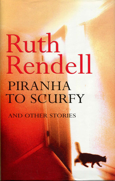 Piranha To Scurfy. by  Ruth. Rendell