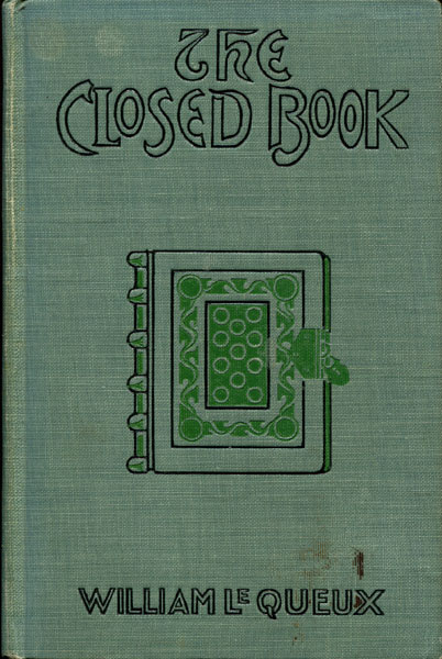 The Closed Book. Concerning The Secret Of The Borgias by  William Le Queux