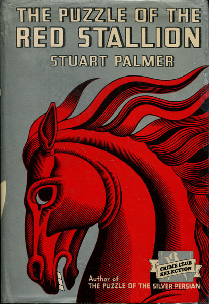 The Puzzle Of The Red Stallion. by Stuart. Palmer