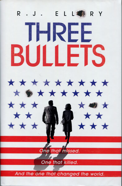Three Bullets by  R. J Ellory