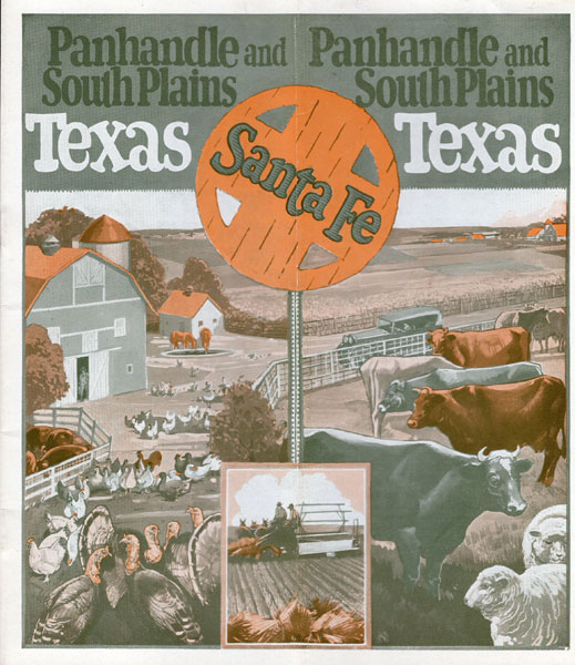 Panhandle And South Plains Of Texas. Atchison, Topeka And Santa Fe Railway