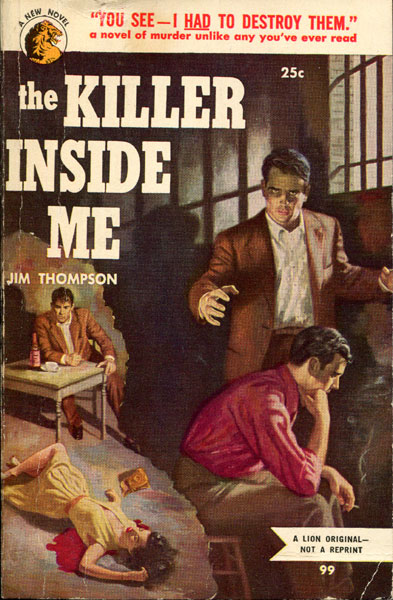 The Killer Inside Me. by Jim Thompson