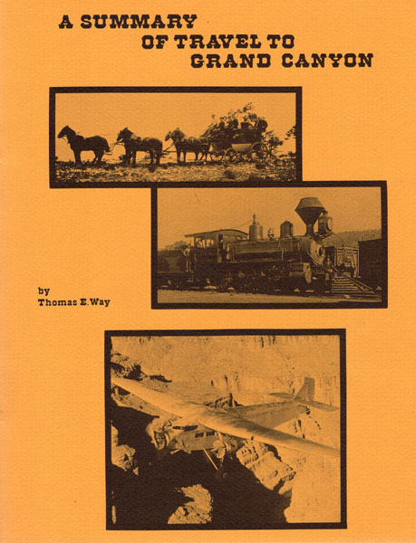 A Summary Of Travel To Grand Canyon by Thomas E. Way