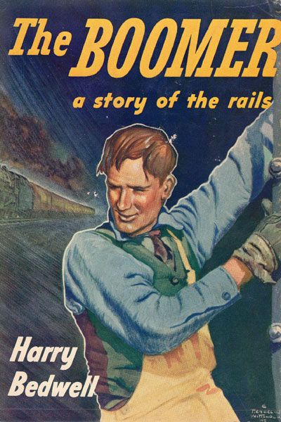 The Boomer. A Story Of The Rails by  Harry Bedwell