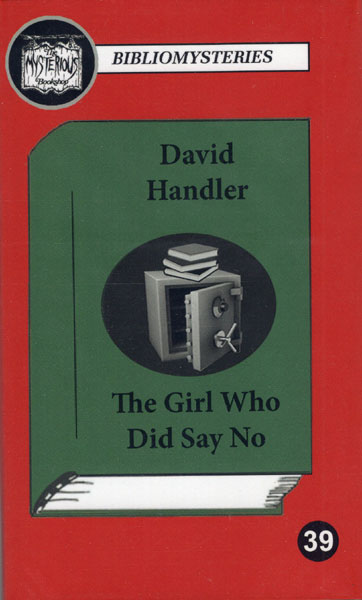 The Girl Who Did Say No by  David Handler