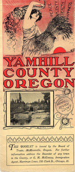 Peace, Plenty, Health Happiness. Yamhill County Oregon. (Cover Title) by  Mcminnville, Oregon Board Of Trade