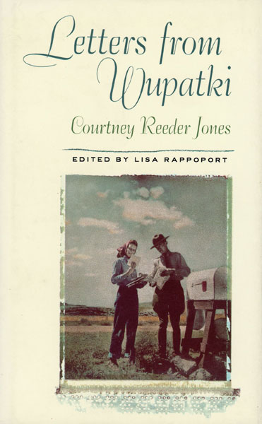 Letters From Wupatki  Courtney Reeder  Jones [Edited By Lisa Rappoport]