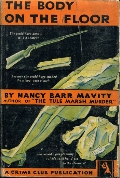 The Body On The Floor by Nancy Barr Mavity